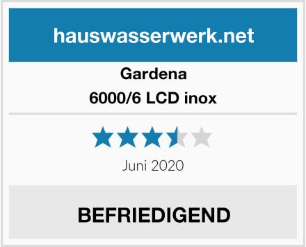 Gardena 6000/6 LCD inox Test