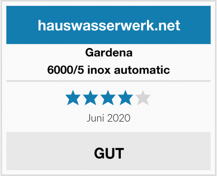 Gardena 6000/5 inox automatic Test