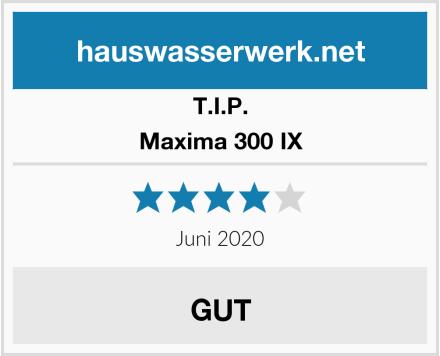 T.I.P. Maxima 300 IX Test