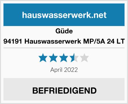 Güde 94191 Hauswasserwerk MP/5A 24 LT Test