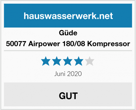 Güde 50077 Airpower 180/08 Kompressor Test