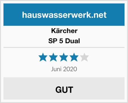 Kärcher SP 5 Dual Test