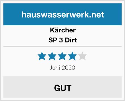 Kärcher SP 3 Dirt Test