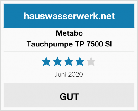 Metabo Tauchpumpe TP 7500 SI Test