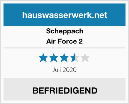 Scheppach Air Force 2 Test