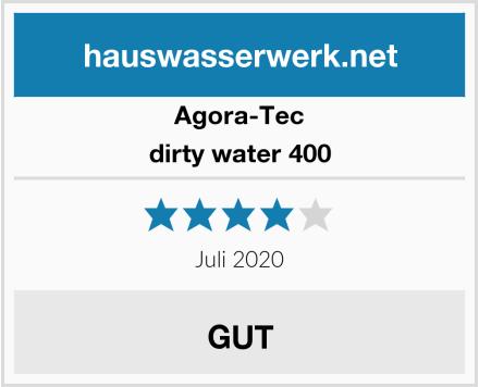 Agora-Tec dirty water 400 Test