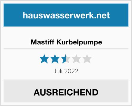 Mastiff Kurbelpumpe Test