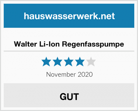 Walter Li-Ion Regenfasspumpe Test