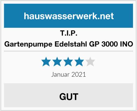 T.I.P. Gartenpumpe Edelstahl GP 3000 INO Test