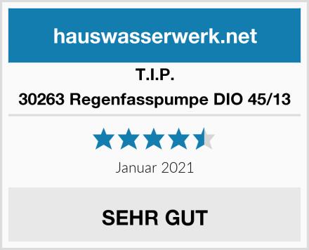 T.I.P. 30263 Regenfasspumpe DIO 45/13 Test