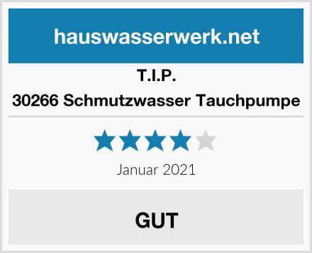 T.I.P. 30266 Schmutzwasser Tauchpumpe Test