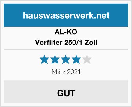 AL-KO Vorfilter 250/1 Zoll Test