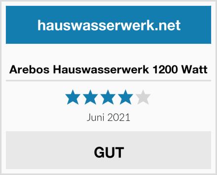 Arebos Hauswasserwerk 1200 Watt Test